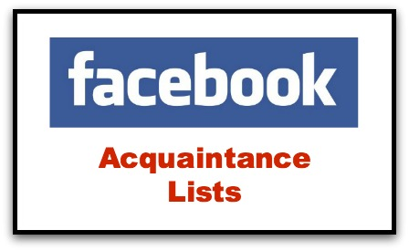 Facebook Organize Friends Acquaintance List