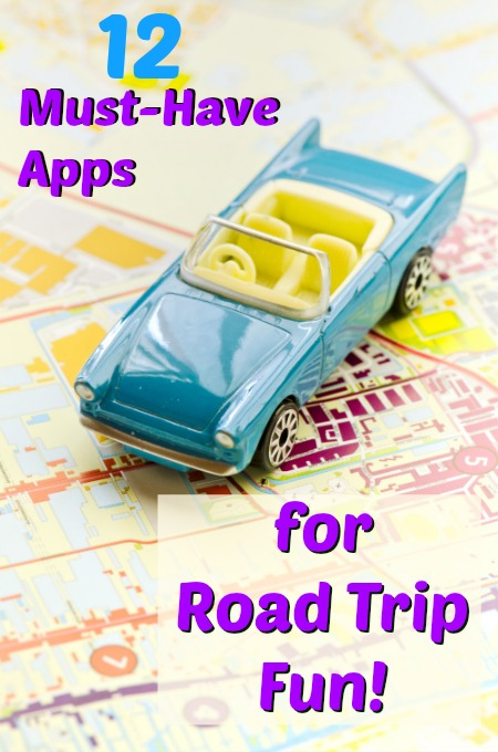 12 Must-Have Apps for Road Trip Fun!