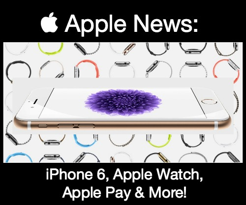 Apple iPhone 6 News