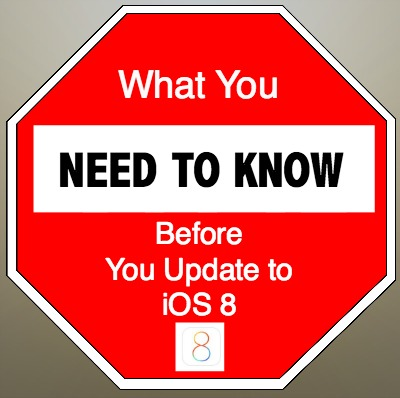 What You Need to Know Before You Update to iOS 8