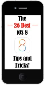 iOS 8 Tips and Tricks