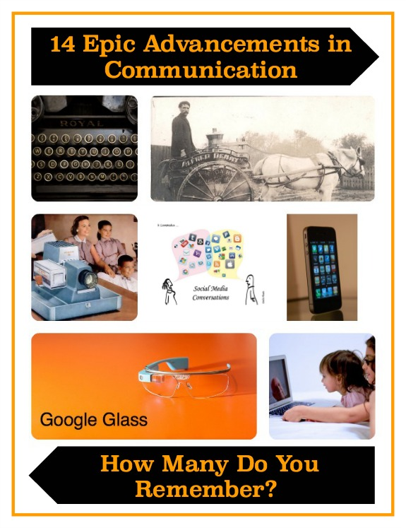 14 Epic Advancements in Communication — How Many Do You Remember?
