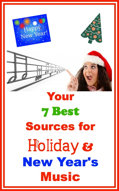Your 7 Best Sources for Holiday and New Year's Music
