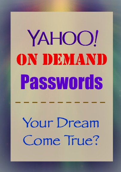 Yahoo On-Demand Password Review