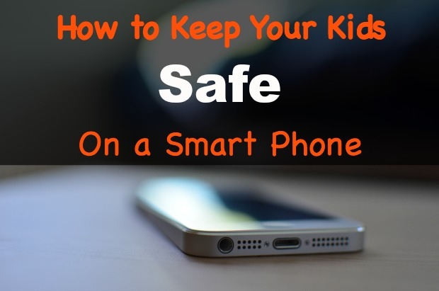 How to Keep Your Kids Safe on a Smart Phone [Infographic]
