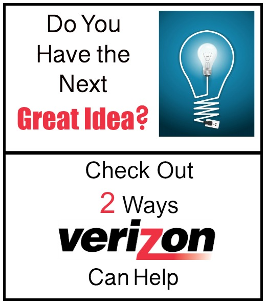 Do You Have the Next Great Idea? Check Out 2 Ways Verizon Can Help