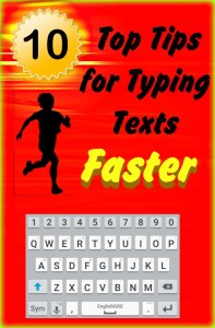 10 Top Tech Tips for Typing Texts Faster