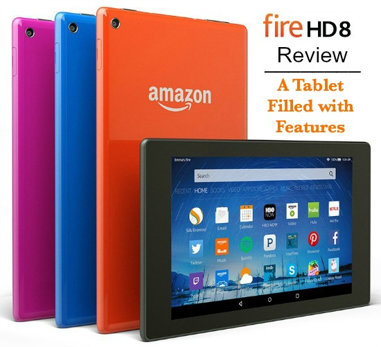 Amazon Fire HD 8 Review – A Tablet Filled with Features