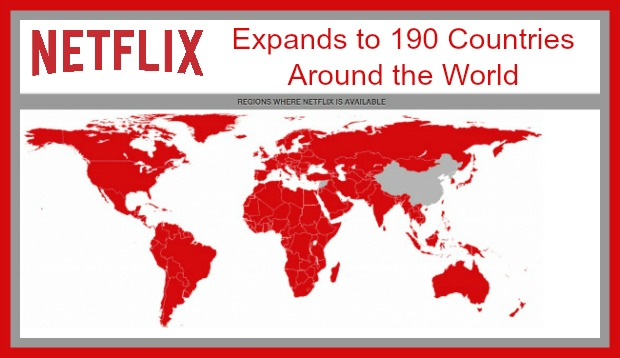 Netflix Expands to 190 Countries Around the World