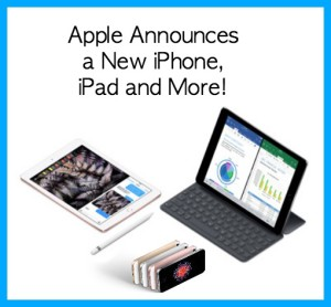 Apple Announces a New iPhone, iPad and More!