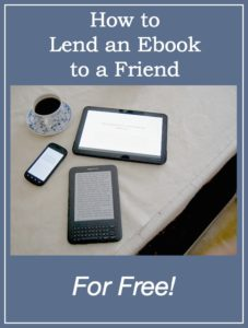 How to Lend an Ebook to a Friend for Free!