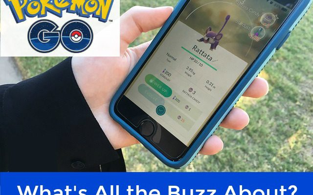 Pokémon GO – What's All the Buzz About?
