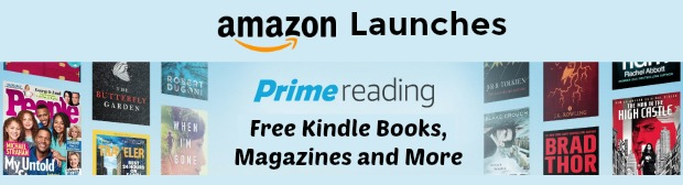 Amazon Launches Prime Reading – Free Kindle Books, Magazines and More