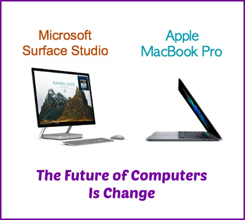 Microsoft Surface Studio and Apple MacBook Pro – The Future of Computers Is Change