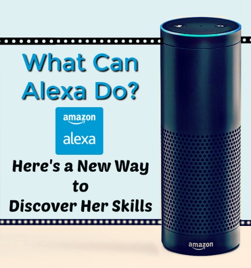What Can Alexa Do? Here's a New Way to Discover Her Skills