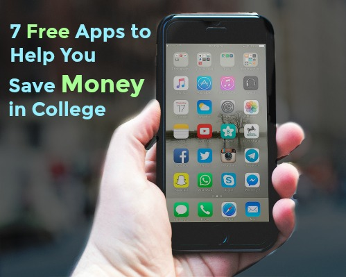 7 Free Apps to Help You Save Money in College