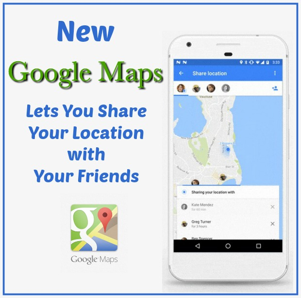 New Google Maps Tool Lets You Share Your Location with Your Friends