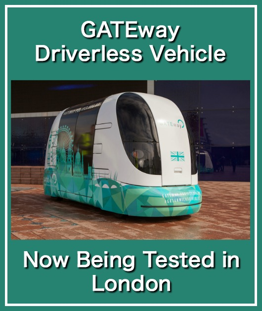 GATEway Driverless Vehicle Now Being Tested in London
