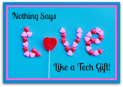 Valentine S Day Tech Gifts