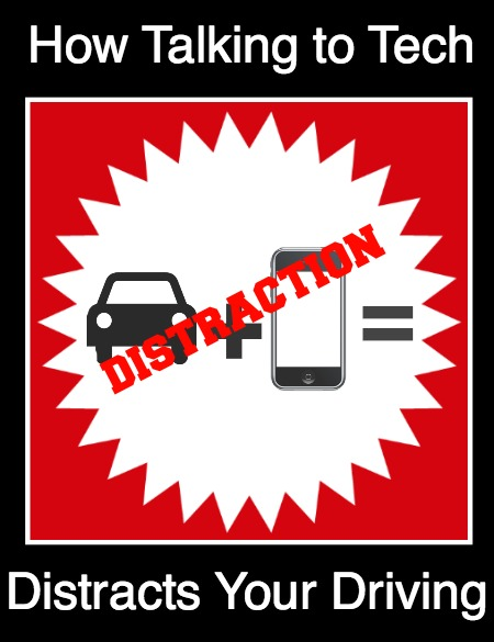 How Talking to Tech Distracts Your Driving