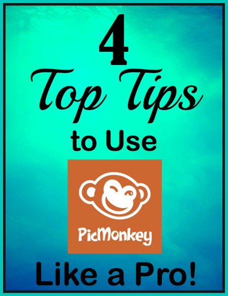 PicMonkey Tips and Tricks