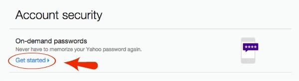 Get Started Yahoo On Demand Passwords