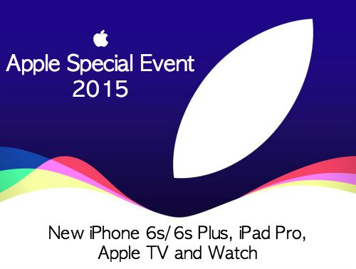Apple Special Event Introduces iPhone 6s, iPad Pro, Apple TV and Watch