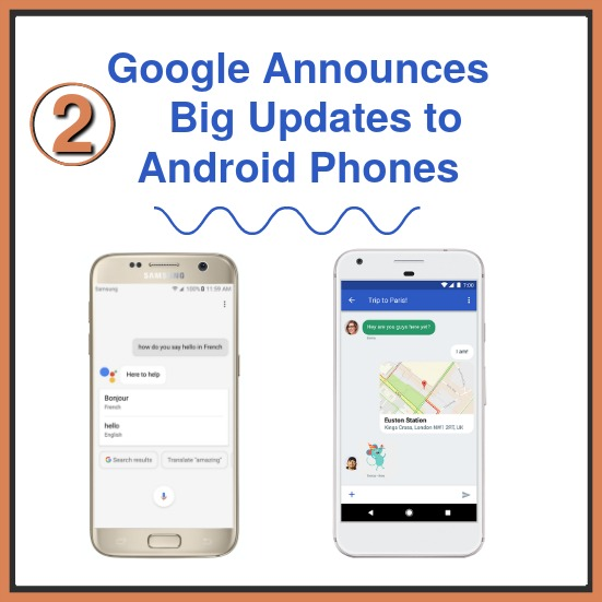 Google Announces Two Big Updates to Android Phones