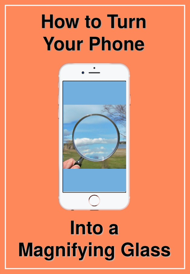 Magnifying Glass Phone