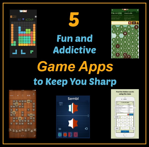 5 Fun and Addictive Game Apps to Keep You Sharp!