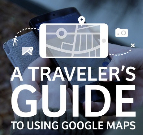 11 Top Tips for Using Google Maps to Make the Most of Any Trip
