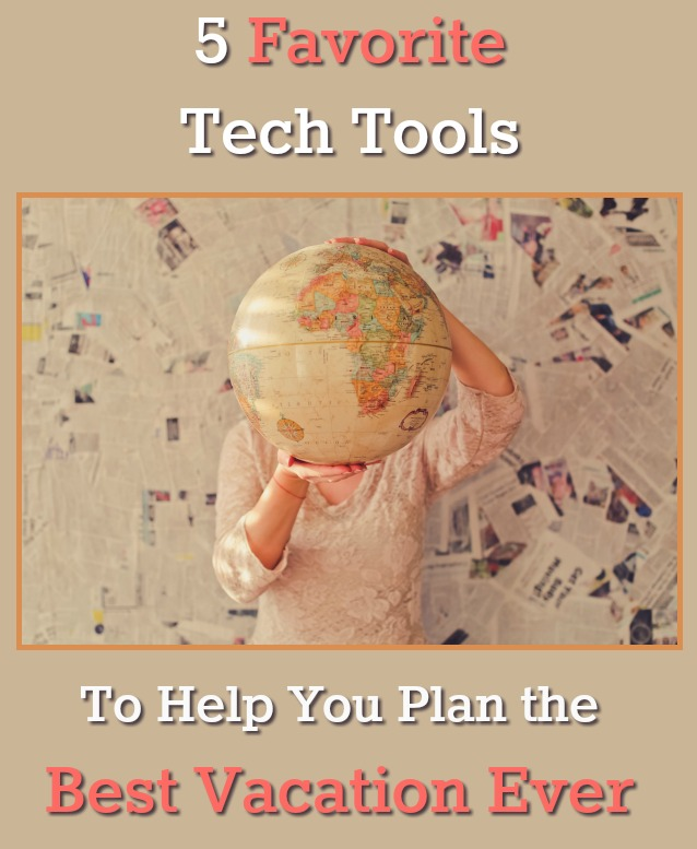 Five Favorite Travel Tech Tools