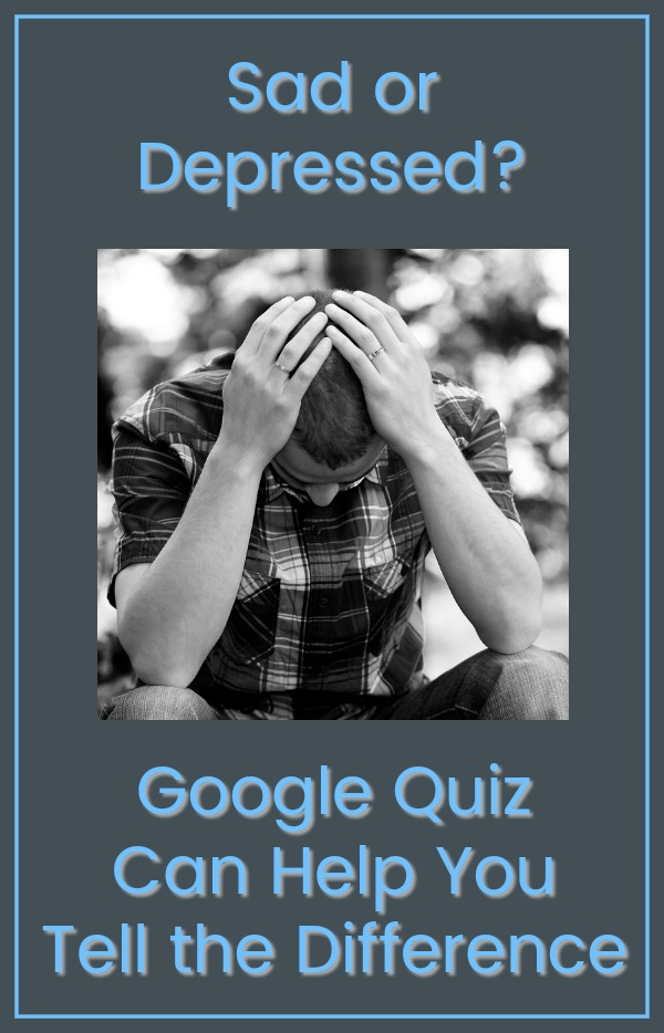 Sad Or Depressed Google's New Quiz Can Help You Tell The Difference Impressive Sad And Depression Picture