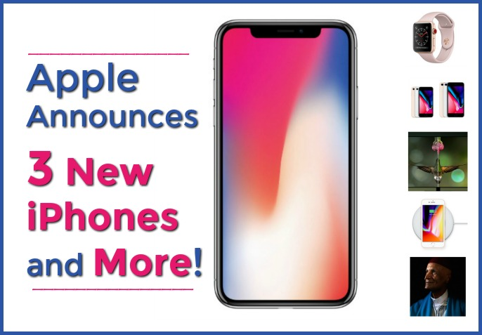 Apple Announces 3 New iPhones and More!