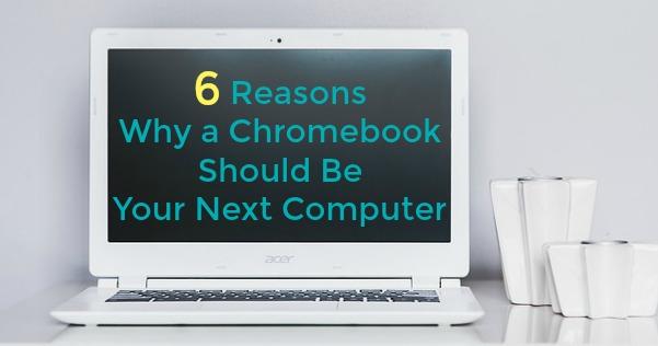 Advantages of Chromebook versus Laptops