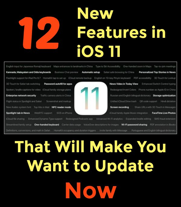 12 New Features in iOS 11 That Will Make You Want to Update Now