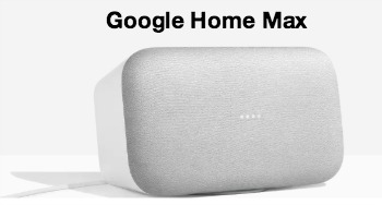 Google Home Max with Smart Sound