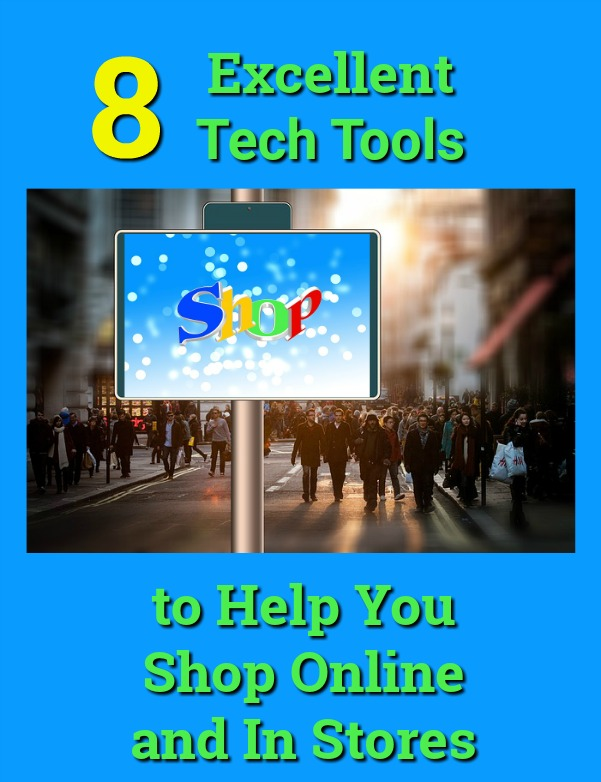 Tech Tools for Shopping Online and In Stores