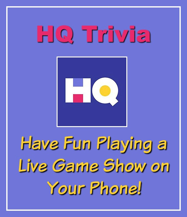 HQ Trivia – Have Fun Playing a Live Game Show on Your Phone!