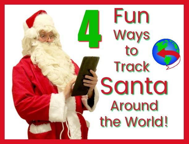 4 Fun Ways to Track Santa Around the World!