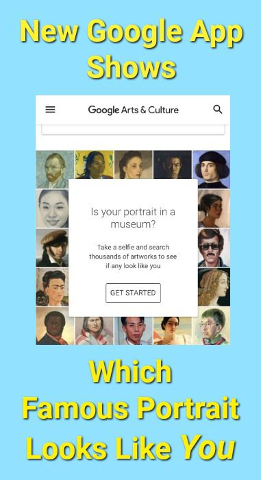 New Google App Shows Which Famous Portrait Looks Like You