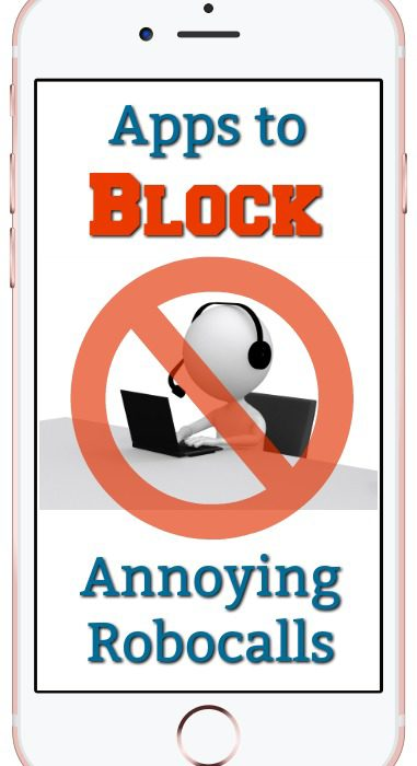 Apps to Block Annoying Robocalls