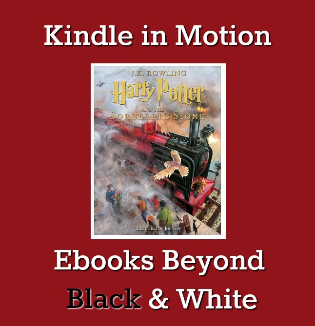 Kindle in Motion – Ebooks Beyond Black & White
